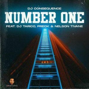 DJ Consequence ft. DJ Tarico, Preck, Neklson Tivane - Number One