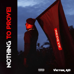 Victor AD - Nothing To Prove