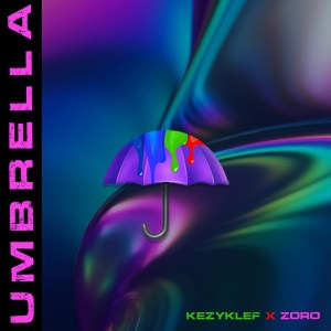 Kezyklef ft Zoro - Umbrella