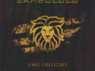 Umu Obiligbo - Zambolo