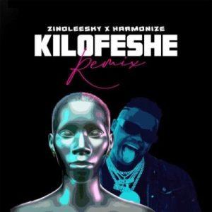 Zinoleesky ft Harmonize - Kilofeshe (Remix)