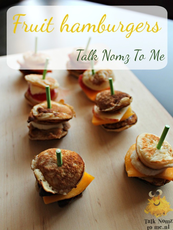 Fruit Hamburgers | TalkNomzToMe.nl