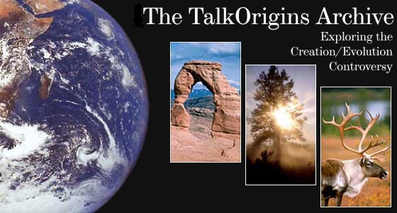 The TalkOrigins Archive: Exploring the Creation/Evolution/Intelligent Design Controversy