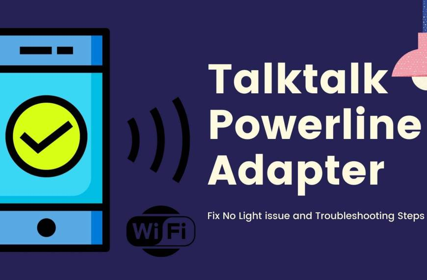 Talktalk Powerline Adapter Showing No Lights – Check Troubleshooting Steps