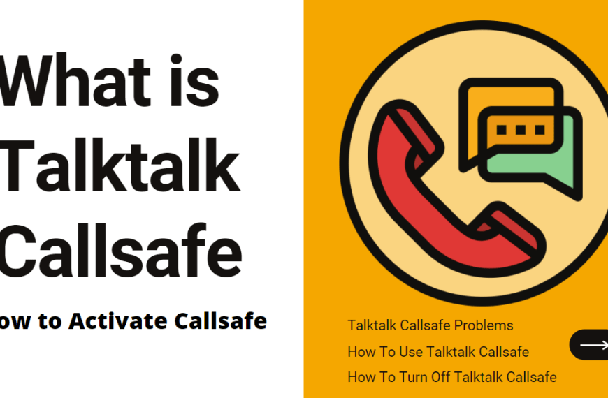What is Talktalk Callsafe and How to Activate Callsafe in 2021?
