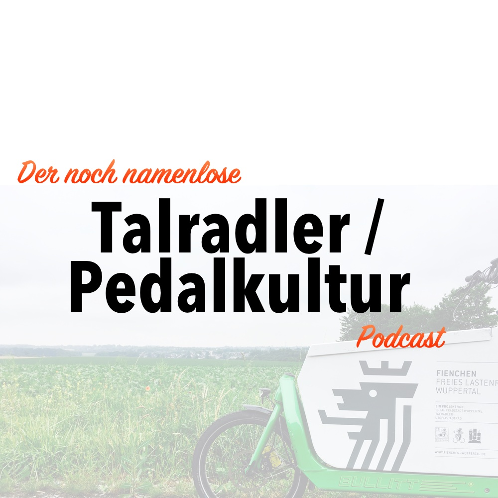 Talradler.de Podcast: #08 – The Talk of the Town