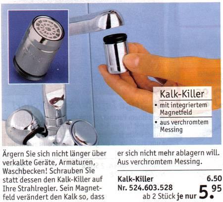 Kalkkiller - mit integriertem Magnetfeld - aus verchromten Messing . Ärgern sie sich nicht länger über verkalkte Geräte, Armaturen, Waschbecken! Schrauben sie statt dessen den Kalk-Killer auf ihre Strahlregler. Sein Magnetfeld verändert den Kalk so, dass er sich nicht mehr ablagern will. Aus verchromten Messing.