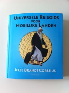 Jelle Brandt Corstius - Universele reisgids voor moeilijke landen