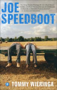 Ik las Joe Speedboot van Tommy Wieringa