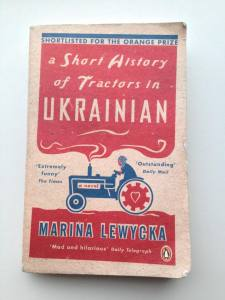 Ik las A Short History of tractors in Ukrainian door Marina Lewycka