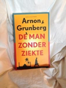 Arnon Grunberg – De man zonder ziekte