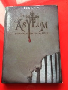 to be read the asylum for wayward victorian girls emilie autumn