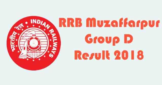 RRB Muzaffarpur Group D Result 2018