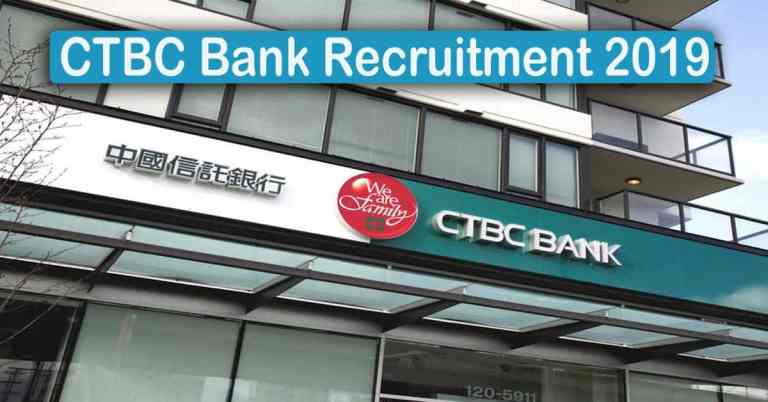 CTBC Bank Recruitment 2020 – Apply 1500+ Fresher job Openings