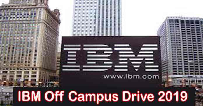 IBM Off Campus Drive 2019   B.E/B.Tech/M.E/M.Tech/MCA   Freshers Candidates Can Apply