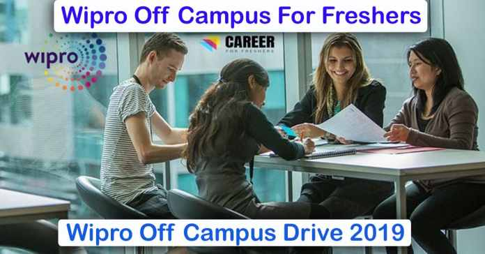 Wipro Off Campus Drive 2019:  B.E/B.Tech/Any Degree   Freshers Candidates Can Apply