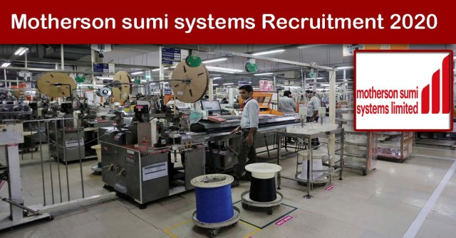 Motherson sumi systems Recruitment 2020
