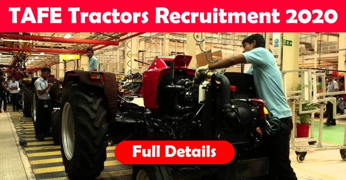 TAFE Tractors Recruitment 2020: 1000+ Fresher & experienced Job Openings