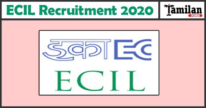 ECIL Recruitment 2020 Out – Apply Online 70 Technical Officer Jobs