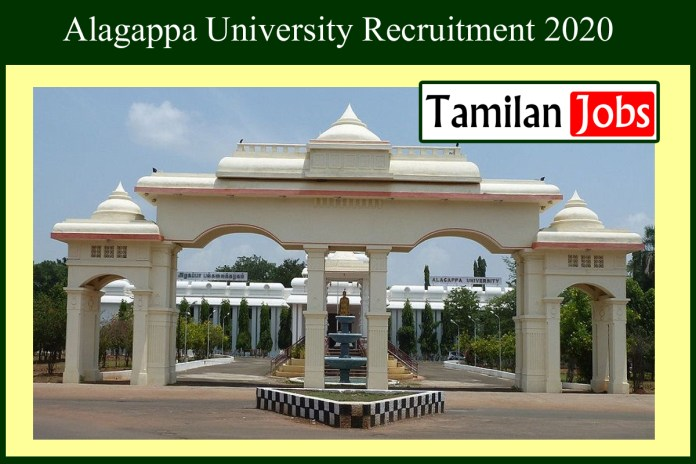 Alagappa University Recruitment 2020 Out – Research Associate Jobs