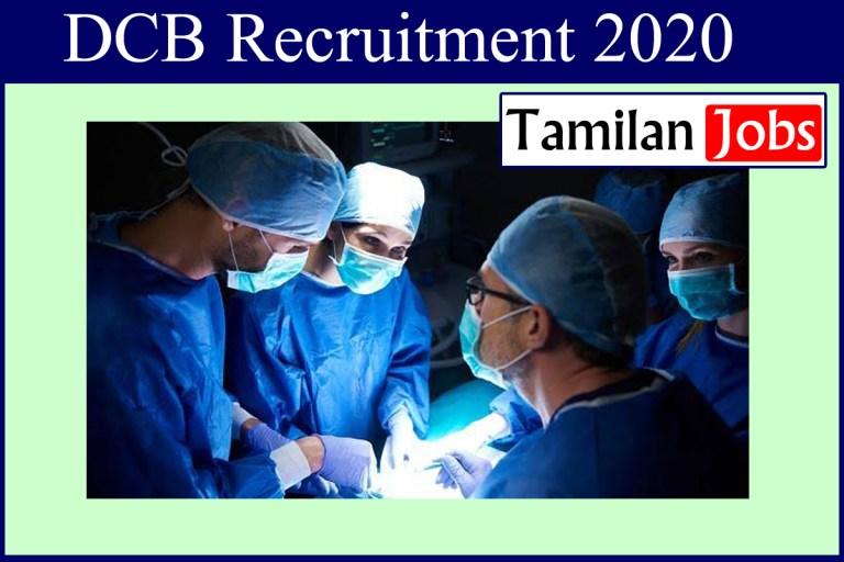 DCB Recruitment 2020 Out – Senior Resident Jobs