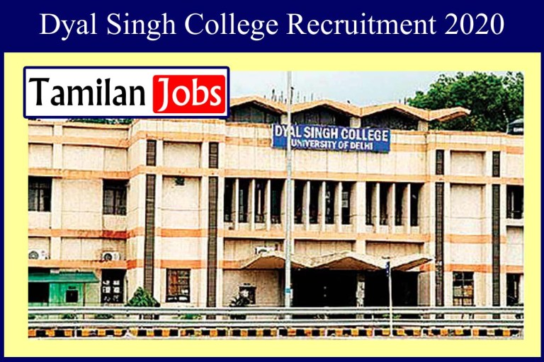 Dyal Singh College Recruitment 2020 Out – Assistant Jobs