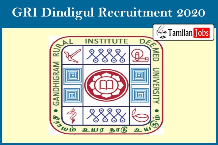 GRI Dindigul Recruitment 2020 Out – Apply Online Various Teacher Jobs