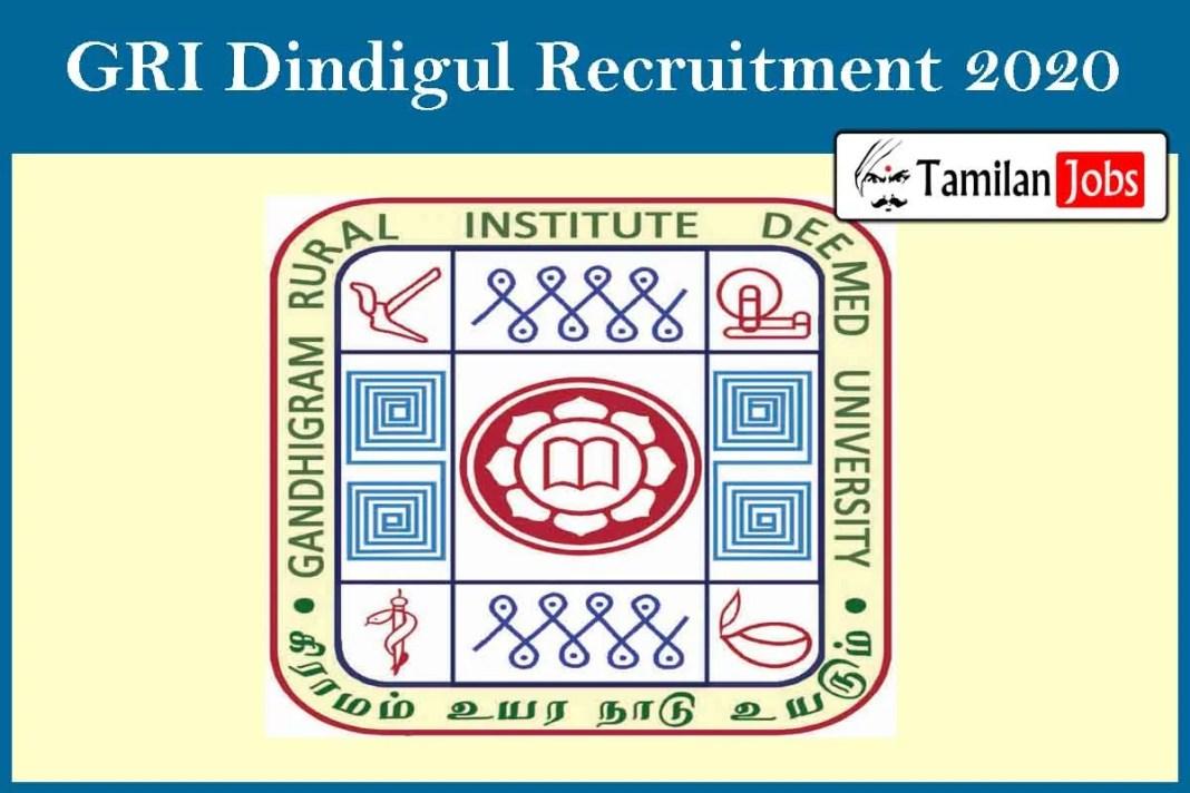 GRI Dindigul Recruitment 2020