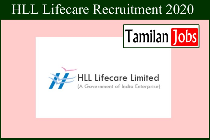 HLL Life care Recruitment 2020 Out – Trainee Jobs