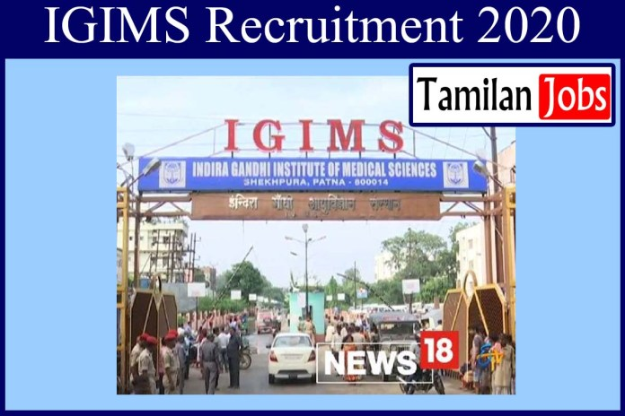IGIMS Recruitment 2020 Out – MBBS Completed Candidates Can Apply For 58 Junior Resident Jobs