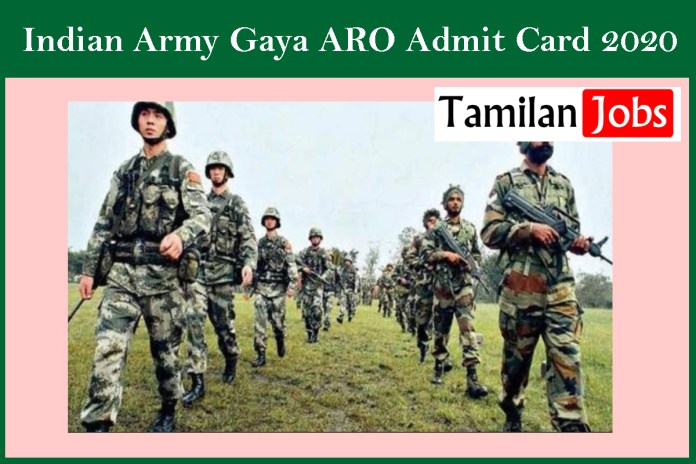 Indian Army Gaya ARO Admit Card 2020 – Download @ joinindianarmy.nic.in