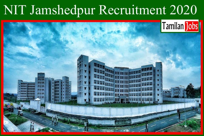 NIT Jamshedpur Recruitment 2020 Out – Temporary faculty Jobs