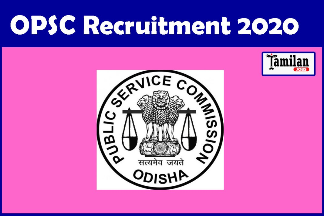 OPSC Recruitment 2020