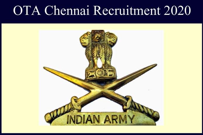 OTA Chennai Recruitment 2020 Out – 203 SSC Tech Jobs