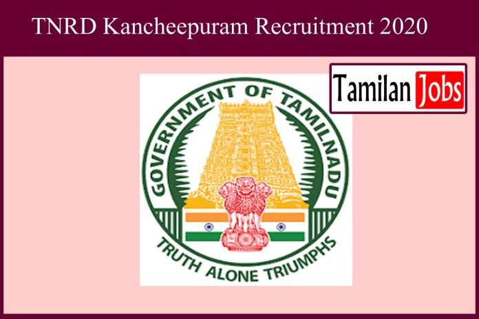 TNRD Kancheepuram Recruitment 2020
