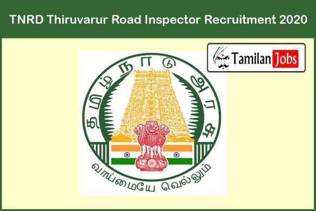 TNRD Thiruvarur Road Inspector Recruitment 2020