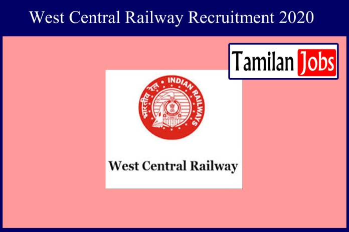 Western Central Railway Recruitment 2020 Out – 570 Apprentice Jobs