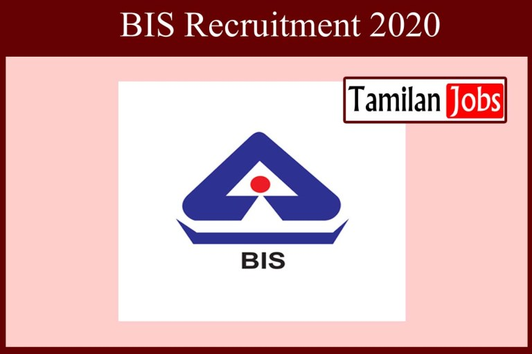 BIS Recruitment 2020 Out – Apply 32 Section Officer Jobs