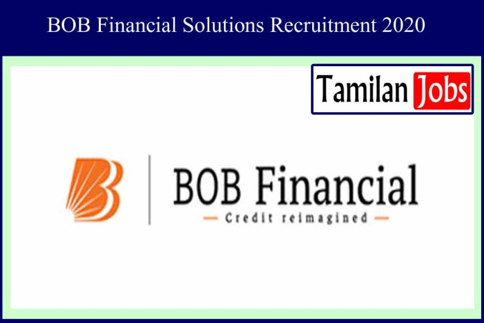 BOB Financial Solutions Limited Recruitment 2020 Out – Apply Manager Jobs