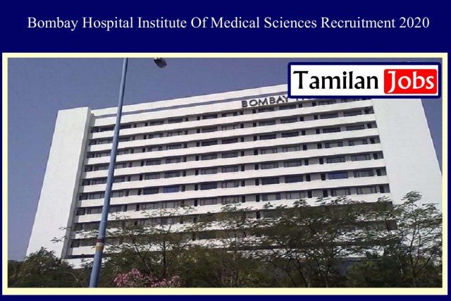 Bombay Hospital Institute Of Medical Sciences Recruitment 2020