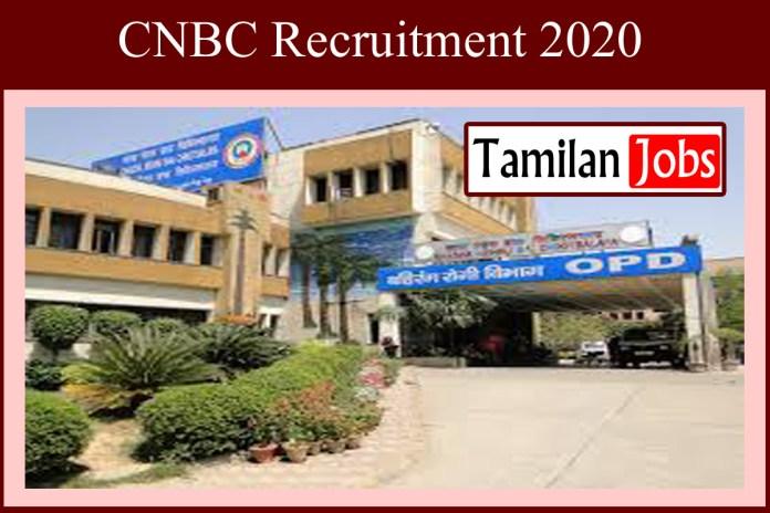 CNBC Recruitment 2020 Out – Apply 16 Senior Resident Jobs