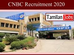 CNBC Recruitment 2020