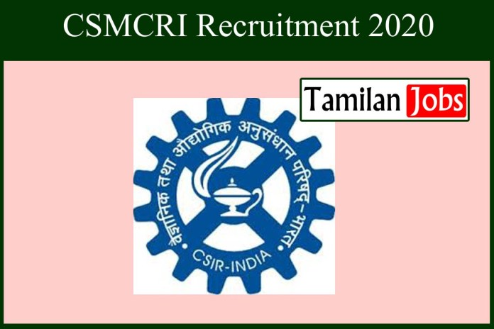 CSMCRI Recruitment 2020 Out – Apply Project Assistant Jobs