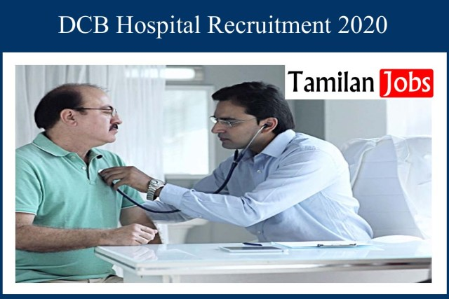 DCB Hospital Recruitment 2020