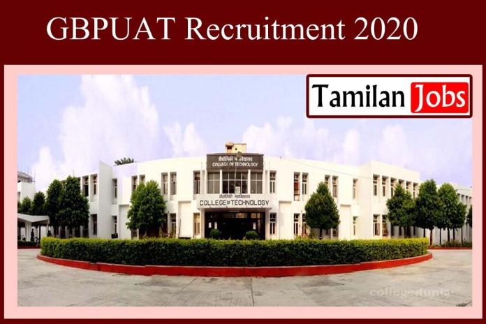 GBPUAT Recruitment 2020 Out – Apply For SRF Jobs