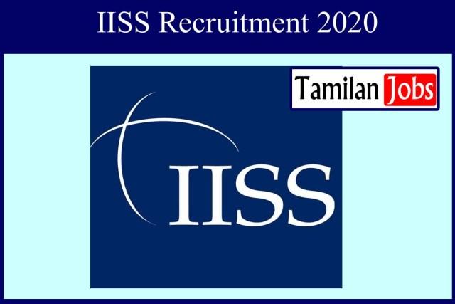 IISS Recruitment 2020