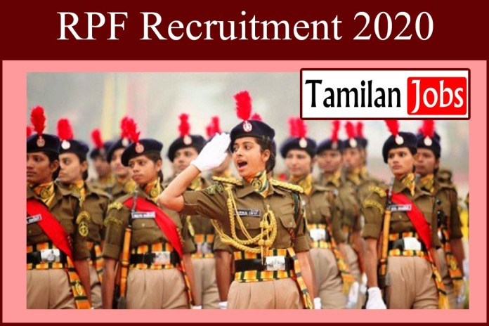 RPF Recruitment 2020 Out – 19952 Constable Jobs