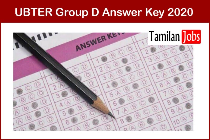UBTER Group D Answer Key 2020 PDF OUT – Download Here