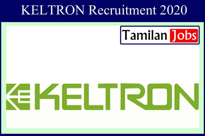 KELTRON Recruitment 2020 Out – Apply 19 Engineer, Technical Assistant Jobs