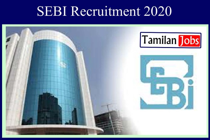 SEBI Recruitment 2020 Out – Graduate Candidates Can Apply For Executive Director Jobs